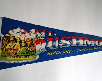Vintage Pennant Mt. Rushmore Black Hills South Dakota  Souvenir Pennant