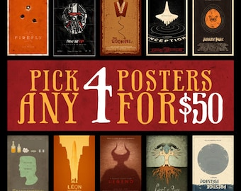 Any 4 Posters for 50 Dollars - 11x17 Size