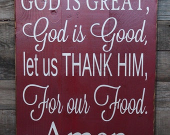 Large Wood Sign - God is Great God is Good Let Us Thank Him For our Food - Subway Sign