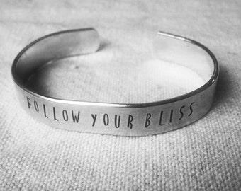 Follow your bliss: hand stamped aluminum reminder cuff bracelet