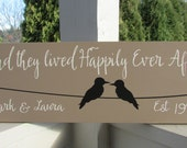 Personalized family sign - wedding decor - first names - love birds on a wire - established date - And they lived Happily Ever after  LR-059