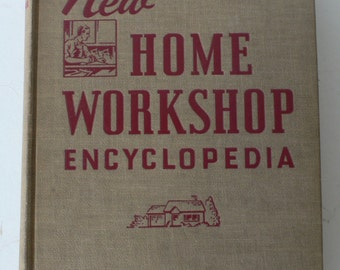 vintage book, New Home Workshop Encyclopedia, 1944 from Diz Has Neat Stuff