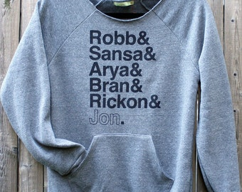 Stark Siblings Names Sweatshirt -- Game of Thrones inspired eco fleece ladies sweatshirt
