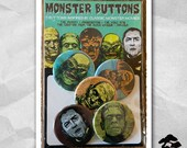 Monster Buttons - Button Pack - The Mummy - Dracula - Wolfman - Frankenstein - Black Lagoon
