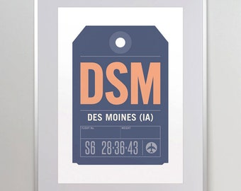 Des Moines, Iowa, DSM. Luggage Tag Poster. Baggage Tag Print. Travel Poster. Airport Code. Aviation Art.