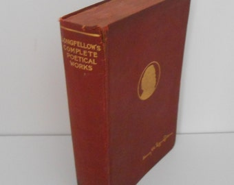Longfellow's Complete Poetical Works ,Poetry ,Vintage Longfellow Book, Antique Book