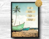 eat beach sleep repeat, coastal, nautical, beachy, decor, boat,quote, art, print, poster, typography, inspirational