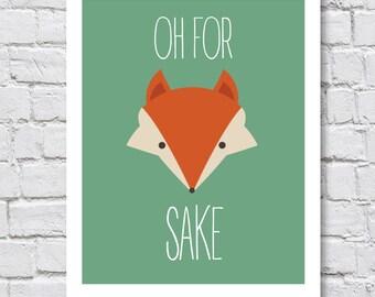 For Fox Sake   Digital Wall Art