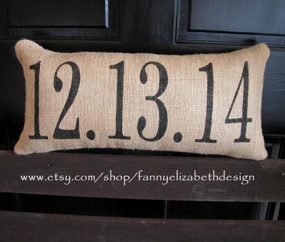 Lg. Date Pillow-Best Seller-Burlap Wedding Pillows-Burlap Date Pillow-Date Pillow-Wedding Gift- Anniversary Gift- Burlap Pillows