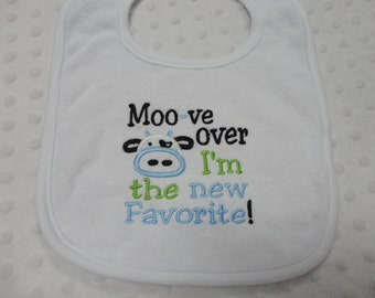 Cow Baby Boy Bib - Moo-ve Over I'm the New Favorite Baby Boy Bib