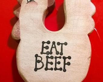 Eat BeeF wooden chicken EAT BEEF