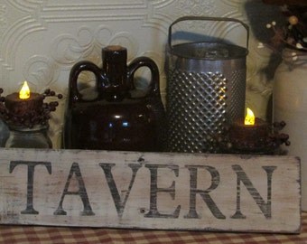 TAVERN  Reclaimed Wood Sign / Primitive / Rustic / Early Americana / Aged