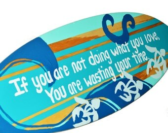 Beach Themed Inspirational Wall Art - 18 inch Turquoise Surfboard Sign with Inspirational Quote for your Home Office Decor