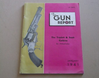 Vintage 1961 The Gun Report Magazine,The Triplett & Scott Carbine