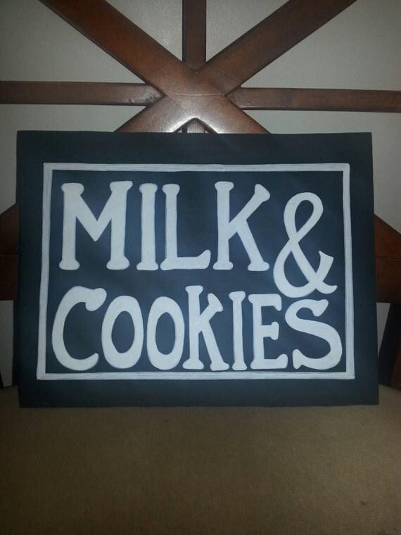 Milk & Cookies wood sign