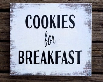 Custom made COOKIES for BREAKFAST sign
