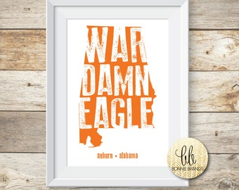 8x10 INSTANT DOWNLOAD // War Damn Eagle State Print // Auburn University Art // State Print //