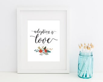 Adoption is Love Art Print // Adoptive family gift // Ephesians 1 // New Child