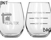 Realtor Glass Choose From Stemless WIne, Wine, Beer Mug, Coffee mig, Rocks, Pub or Pilsner FREE Personalization