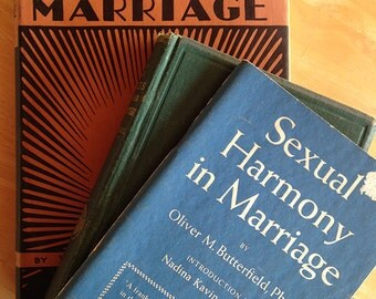 Vintage Marriage Sex Advise Books, Set of 3, First Editions Published 1869, 1931, 1953 - Wedding Gifts