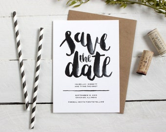 Watercolor Save the Date - Hand-lettered Modern Calligraphy, Brush Lettering Bold Black & White Save the Date Custom Wedding Details Card