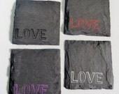 LOVE Slate Coasters (Set of 4) Wedding, Bachelorette, Valentine's Day, Birthday, Anniversary