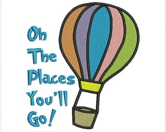 Now w/ 4x4 Hoop - Oh the Places You'll Go Dr. Seuss Machine Embroidery Design 4x4, 5x7 and 6x10 Hoop Bernina Viking Pfaff Babylock Elna more