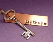 Key To My Heart - A Hand Stamped Keychain in Aluminum or Copper w/ Key Charm