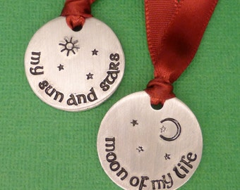 Game of Thrones Inspired - My Sun And Stars and Moon Of My Life -  Hand Stamped Ornaments