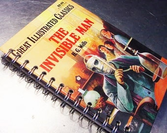 The INVISIBLE MAN JOURNAL Sci Fi Vintage  Altered Book  journal Illustrated Classic Series