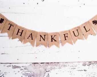 Thankful Burlap Banner, Thanksgiving Burlap Banner, Thanksgiving Garland, Thanksgiving Banner, B021