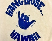 Reserved: Thin 70s 80s Surf Hang Loose Hawaii Tshirt