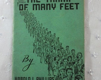 Vintage Religious Paperback: The Tramp of Many Feet by Harold Phillips