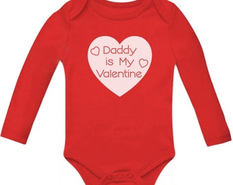 Daddy is My Valentine Long Sleeve baby  bodysuit