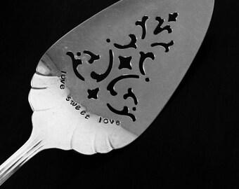 Love Sweet Love -Repurposed vintage hand stamped cake/pie server