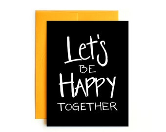 Let's Be Happy Together Card - Valentine Card - Confetti Card - Hand drawn card - Love Card