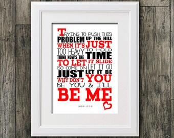 James Bay Let it Go song lyric design Typography  music lyric art for framing ( No Frame )