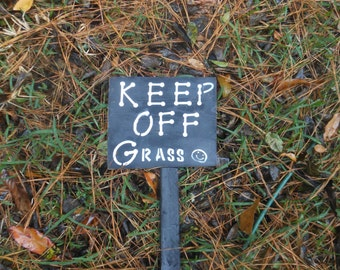 Keep Off Grass Sign with Stake