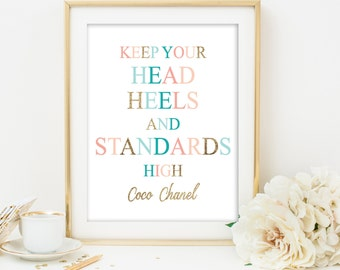 coco chanel quote print keep your head heels and standards high fashion quote print printable quote art inspirational quote printable art