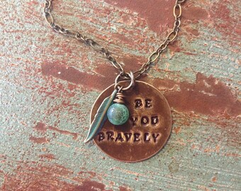 Be you BRAVELY necklace
