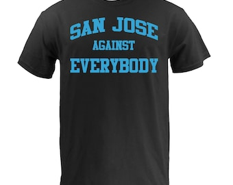 San Jose Against Everybody - Teal on Black