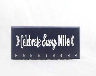 Race Medal Holder - Celebrate Every Mile