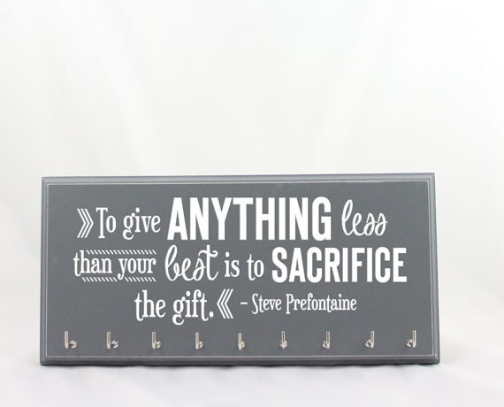 Running Medal Holder - Steve Prefontaine Quote