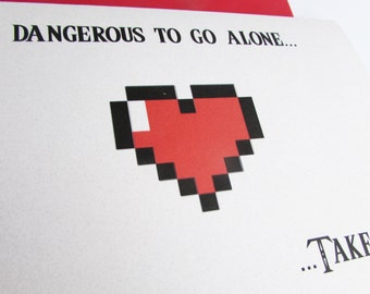 Recycled Hand Made Card Legend of Zelda Inspired It's Dangerous to go alone