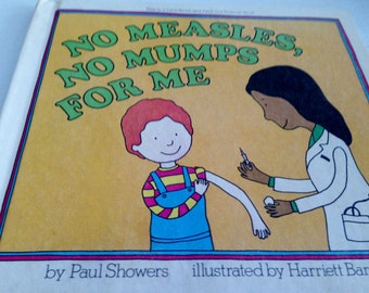 No Measles, No Mumps For Me by Paul Showers - 1980 - Let's Read-and-Find-Out Science Book Club Edition