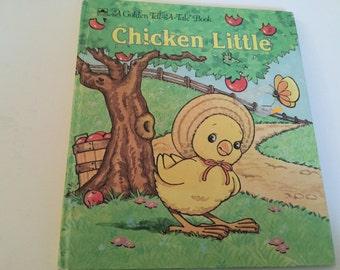 Chicken Little - Golden Tell-A-Tale Book - 1990