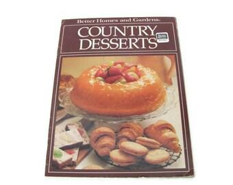 Vintage Cookbook, 1980's Better Homes and Gardens Country Desserts Booklet, Vintage Recipes, Dessert Recipes, Old Cookbook