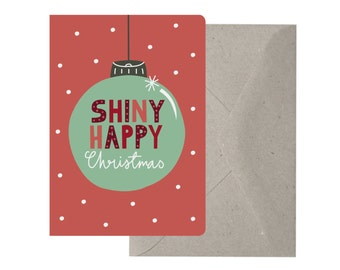 Christmas Card – Shiny Happy Christmas. Bauble. Typography. Fun Christmas Cards. Hand Drawn Type. Polka Dots. Shiny.