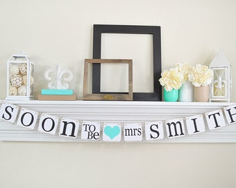 Bridal Shower Banner, Soon To Be Banner, Bridal Shower Decorations, Soon To Be Mrs, Bachelorette Party, Light Teal Bridal Shower Decor, B207