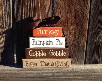 Thanksgiving MINI stacker blocks- Turkey Pumpkin Pie Gobble Gobble Happy Thanksgiving